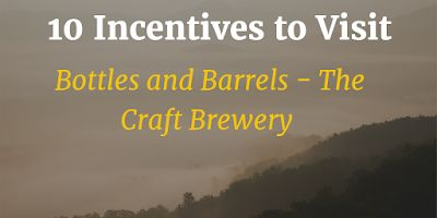 10 Incentives to Visit Bottles and Barrels - The Craft Brewery