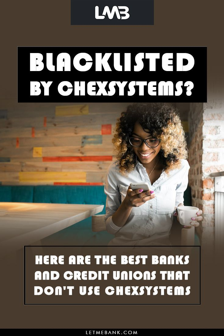 Banks That Don T Use Chexsystems Near Me : banks, chexsystems, Banks, Credit, Unions, Don't, ChexSystems, Personal, Finance,, Solutions,