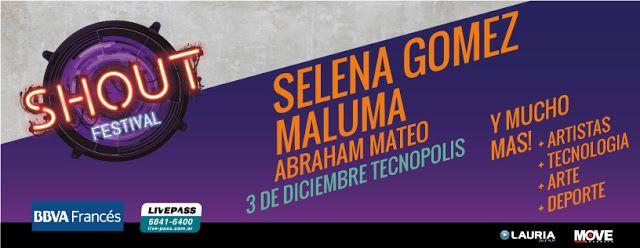 Selena Gomez y Maluma confirman su presencia en el SHOUT Festival en Buenos Aires   El SHOUT Festival es un evento interactivo! el festival será conducido por varios Hosts quienes serán el hilo conductor de las innumerables actividades que sucederán en el mismo.  El 3 de diciembre nace en Buenos Aires una nueva forma de vivir el mundo del entretenimiento en vivo: el SHOUT Festival una propuesta diferente con un concepto completamente renovado donde el público será el protagonista principal…