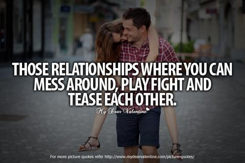 play fighting and teasing...