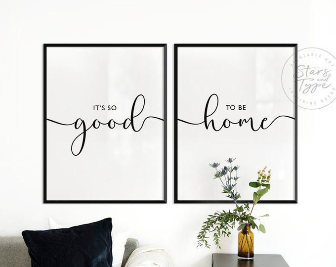 It S So Good To Be Home Printable Sign Set Bedroom Quote Decor Living Room Wall Art Prints Poster Prints Instant Digital Download Printable Signs Color Depth Quote Decor