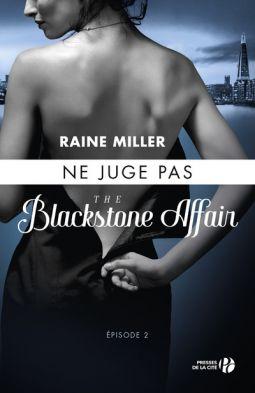 Mes Livres, Mon Plaisir !!: The Blackstone Affair Tome 2 Ne juge pas - Raine M...