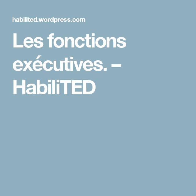 Les fonctions exécutives. – HabiliTED