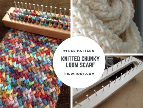 Knitted Loom Scarf Patterns You'll Love | The WHOot