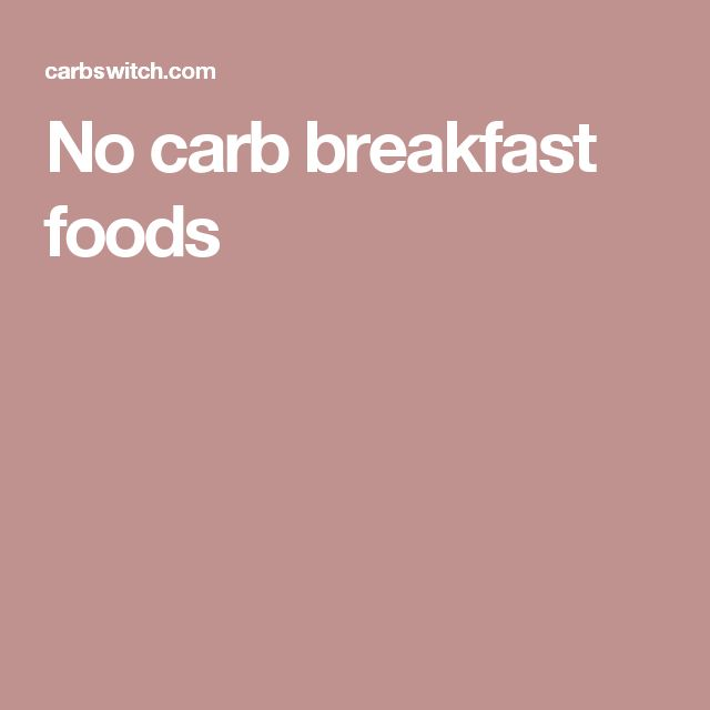 No carb breakfast foods