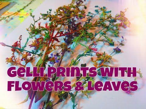 Gelli Printing: Pressed Flowers | Flowers and Leaves - YouTube
