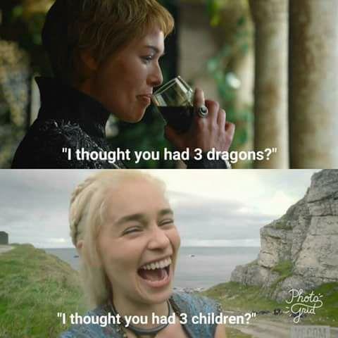 Game of thrones funny humour meme roast. Daenerys Targaryen, Cersei Lannister, Emilia Clarke, Lena Headey