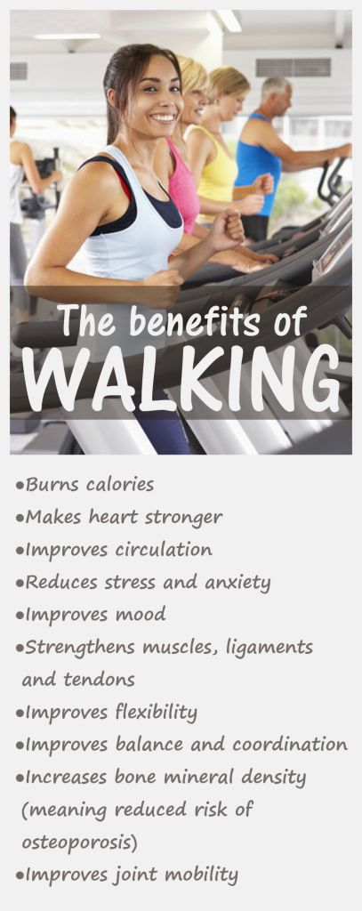 Walking is good for weight control, muscles, joints, bones, heart, circulation and mental health.