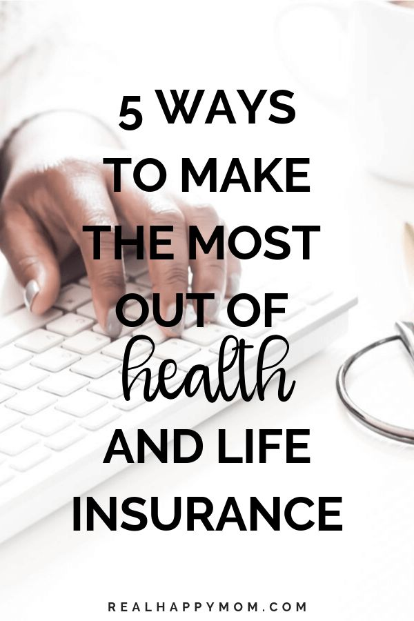 5 Ways To Get The Most Out Of Life And Health Insurance Life