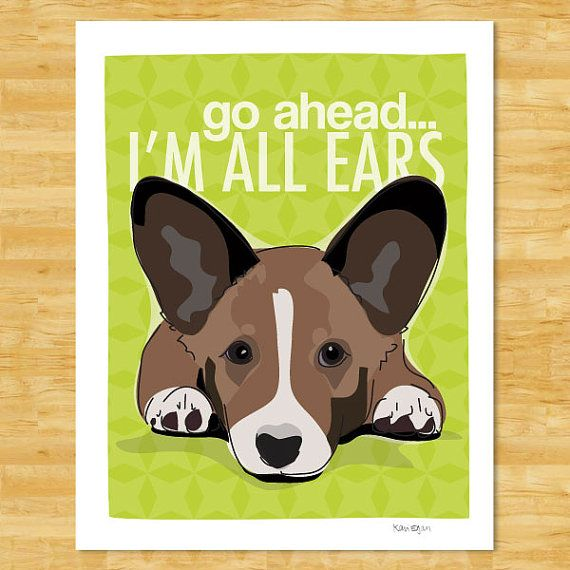Cardigan Corgi Art Print  Go Ahead I'm All Ears  by PopDoggie, $12.49
