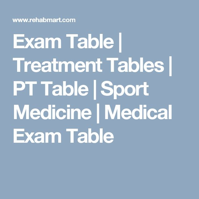 Exam Table | Treatment Tables | PT Table | Sport Medicine | Medical Exam Table