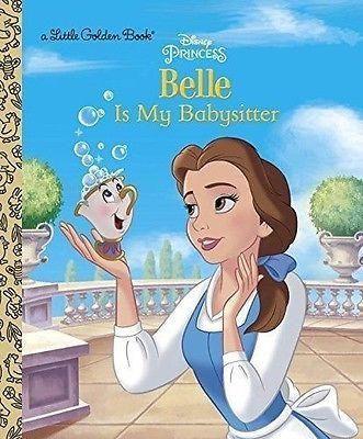 Belle is My Babysitter Disney Princess Little Golden Book