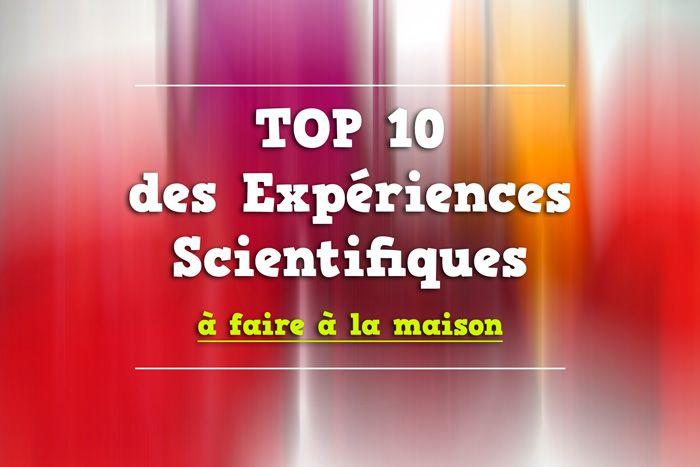 Voici le Top 10 des expérience scientifique que vous pour faire chez vous facilement et avec très peu de matériel.
