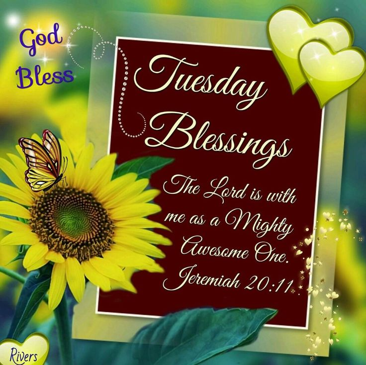 """Tuesday Blessings (Jeremiah 20:11) """"The Lord is with me as a Mighty Awesome One."""""""