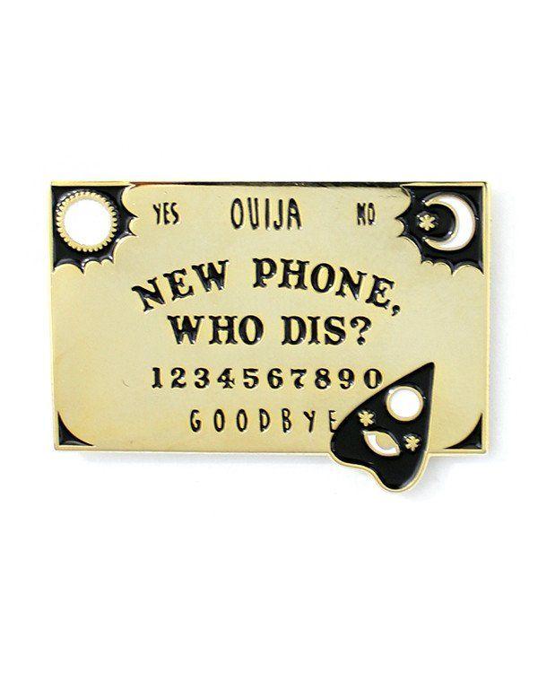New Phone, Who Dis? Ouija Board Pin