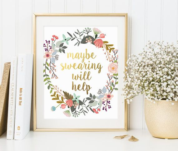 Office decor Maybe Swearing Will Help Gold von PrintableBeautyArt