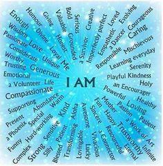 "Self esteem, self acceptance, self respect & confidence. ""I AM"" positive affirmations."