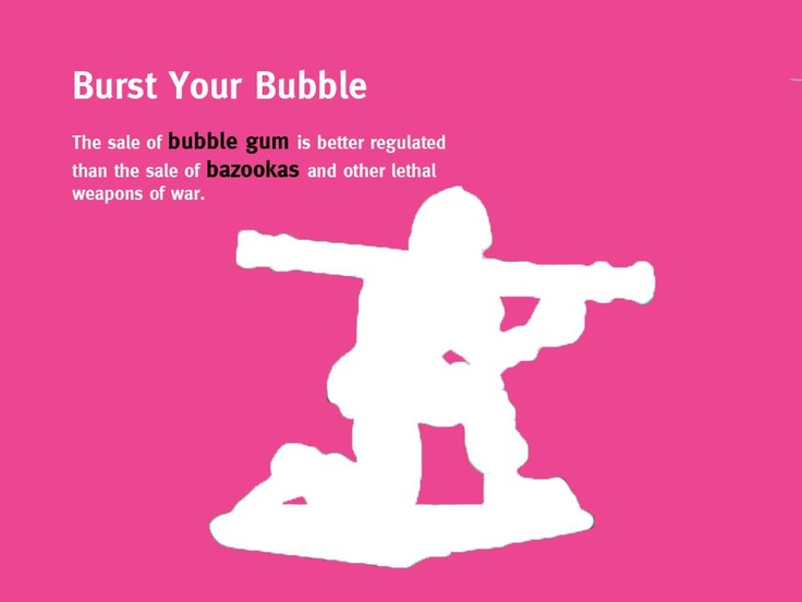 The sale of bubble gum is better regulated than the sale of bazookas and other lethal weapons of war. More on why we need a bullet-proof international arms trade treaty http://oxf.am/ZBX.