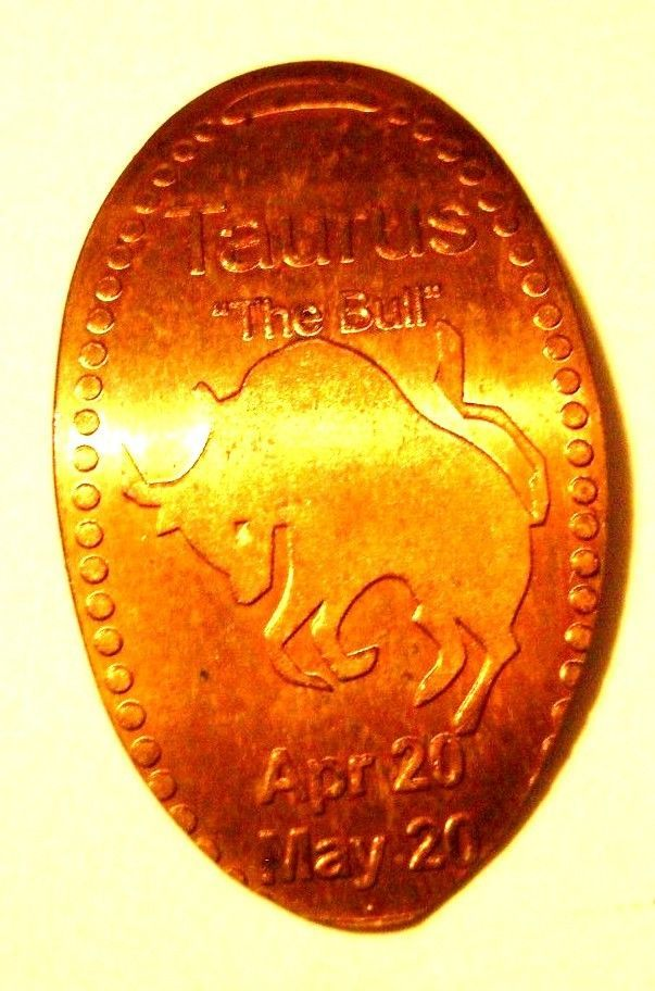 Elongated Pressed Penny Coin ZODIAC - TAURUS The Bull APR 20 - MAY 20 -COPPER