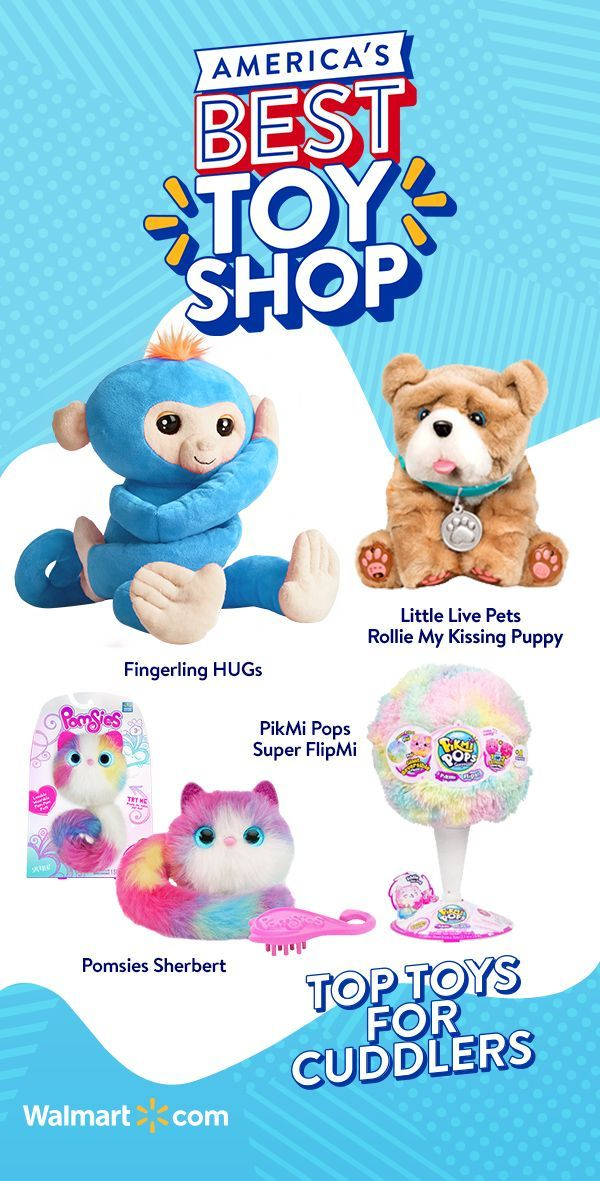 Find All The Bestest Snuggliest Cuddliest Toys That Have Been Top Rated By Kids At America S Best Toy Shop Toys Christmas Gifts For Kids Little Live Pets