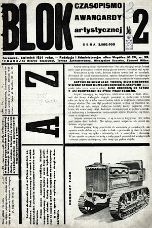 "Polish avant-garde journal Blok / The ""Blok"" Group of Cubists, Constructivists and Suprematists was an avant-garde art group active in Warsaw through years 1924 - 1926, made up of: Henryk Berlewi, Jan Golus, Witold Kajruksztis, Katarzyna Kobro, Karol Kryński, Maria Nicz-Borowiakowa, Maria Puciatycka, Aleksander Rafałowski, Henryk Stażewski, Władysław Strzemiński, Mieczysław Szczuka, Mieczysław Szulc, Teresa Żarnowerówna."