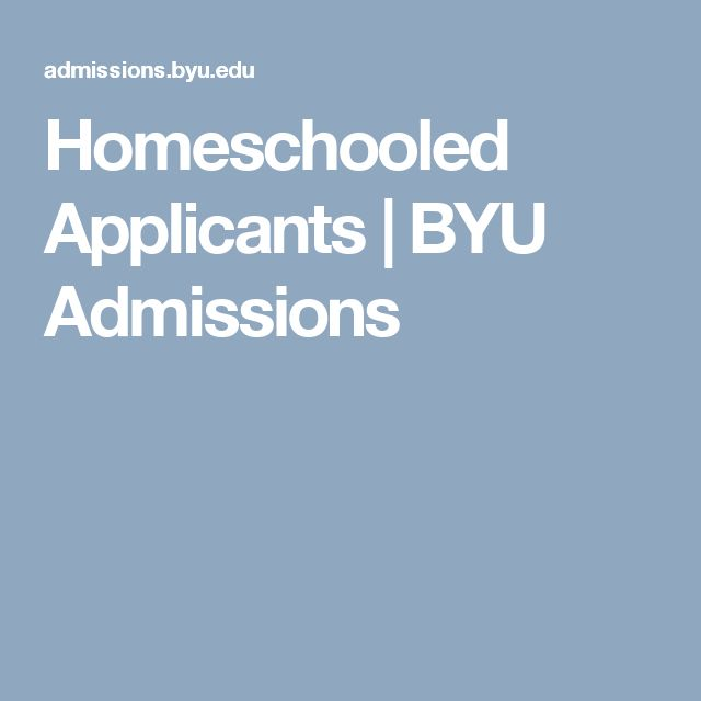 Homeschooled Applicants | BYU Admissions