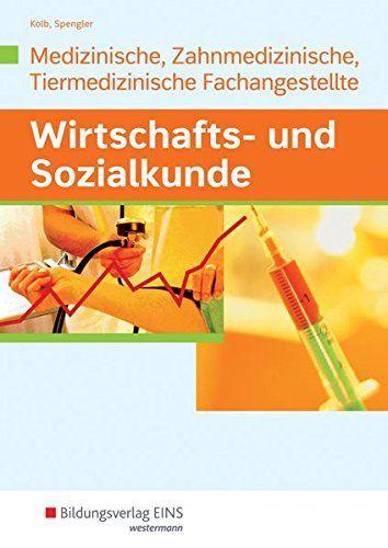 Wirtschafts- und Sozialkunde: Ausgabe für Medizinische, Zahnmedizinische und … – Amazon Bestseller