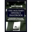 The Military Divorce Handbook ~ an in depth look at the USFSPA, jurisdiction, and more. issues for the service member and former military spouse. Includes a CD with references concerning divorce and the military. Learn more at http://www.formermilitaryspouse.com/military-divorce-book/