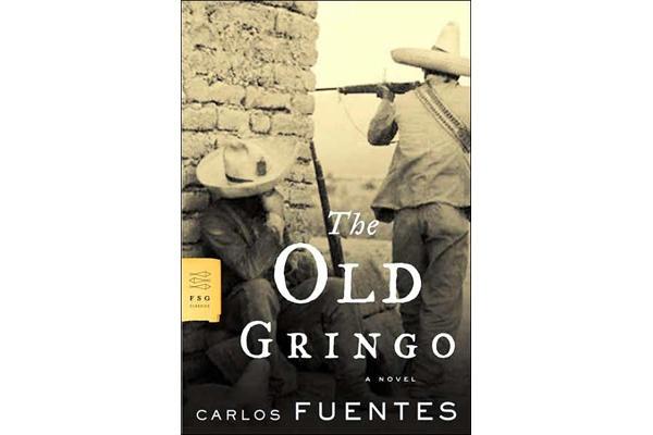 Carlos Fuentes: 5 best novels - The Old Gringo (1985) - CSMonitor.com
