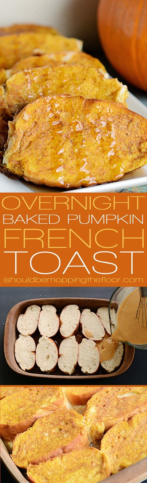 Overnight Baked Pumpkin French Toast: once you try this overnight French toast recipe, you'll always fix it. The bottom layer forms its own rich and delicious syrup. #GoldRichYolk