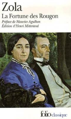Les Rougon-Macquart, tome 1 : la Fortune des Rougon d'Emile Zola
