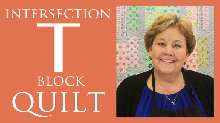 Intersection or T-Block Quilt: Easy Quilting Tutorial with Jenny Doan of MIssouri Star Quilt Company