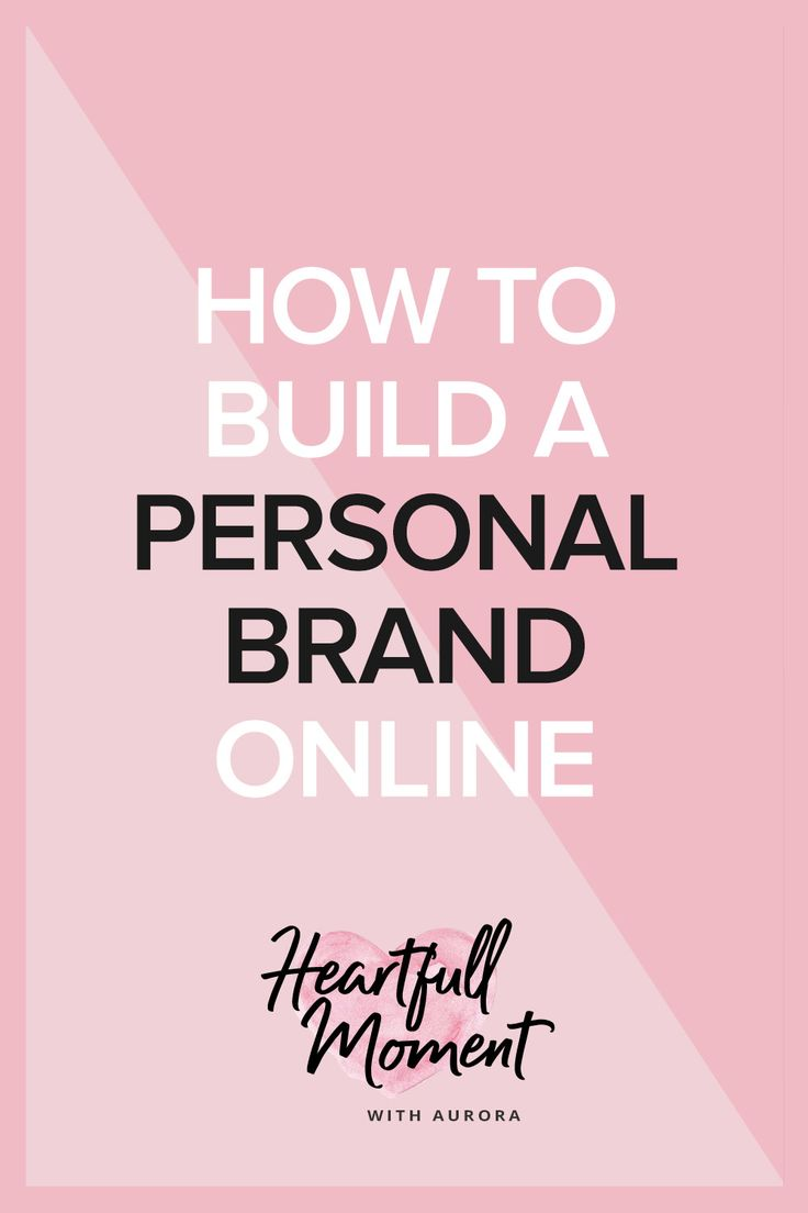 how to build a personal brand online, personal brand, self brand, brand, blog tips, branding tips, online brand
