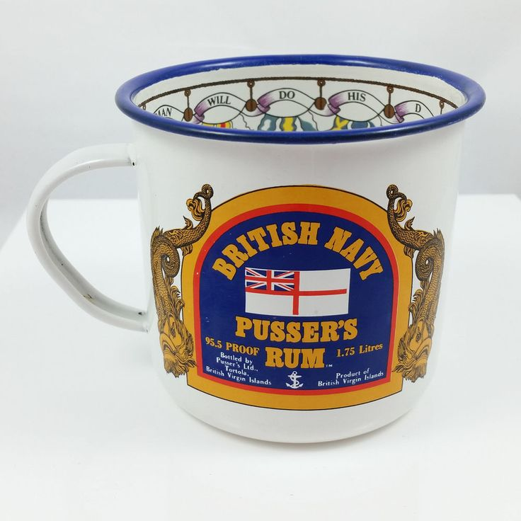 British Navy PUSSERS RUM Enameled Mug Cup Tortola Royal Navy Traditional Toasts