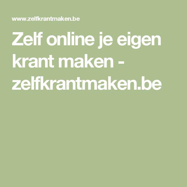 Zelf online je eigen krant maken - zelfkrantmaken.be