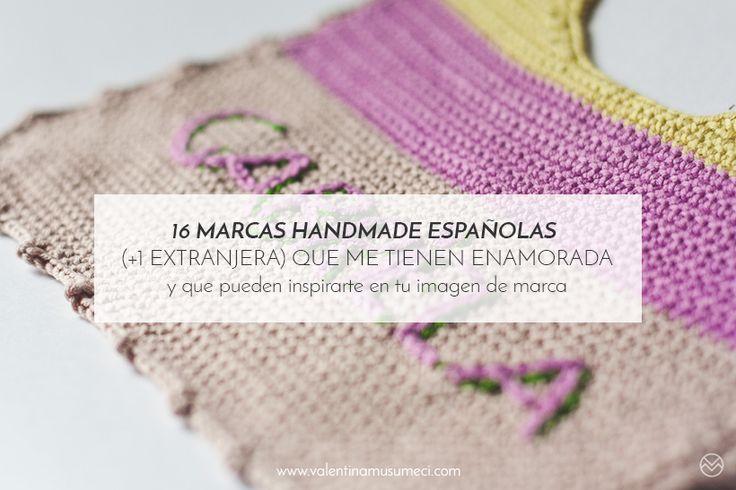 16 marcas españolas handmade (+1 extranjera) que me tienen enamorada y que pueden inspirarte en tu imagen de marca