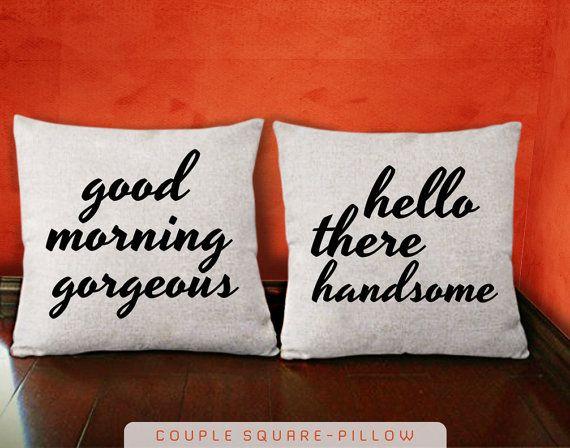 Good Morning Gergeous  Hello There Handsome Pillow by KOKONOKI