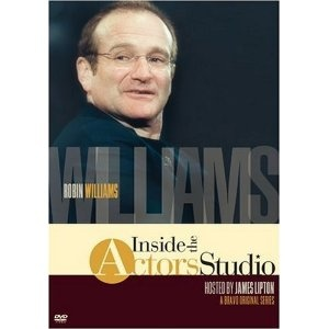 Robin Williams: Inside Actors Studio     According to IMDb, Robin Williams, when interviewed on an episode of Inside the Actors Studio, caused an audience member to laugh so hard that an ambulance had to be called. The audience member laughed himself into a hernia. - from https://www.facebook.com/LearnSomethingNew