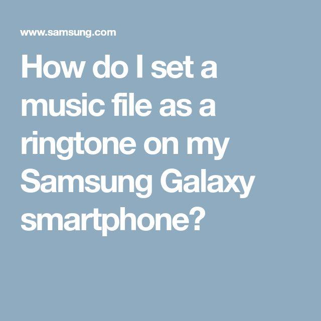 How do I set a music file as a ringtone on my Samsung Galaxy smartphone?