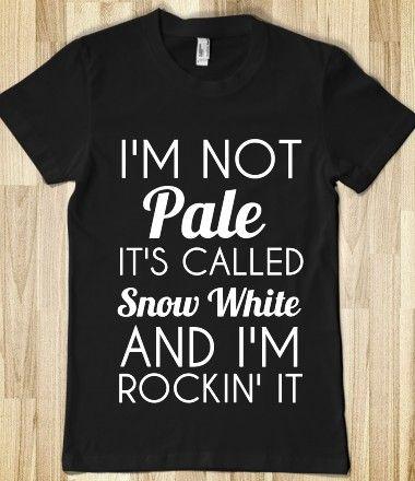 """I'm not pale, I'm """"Snow White"""""""