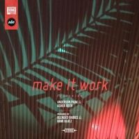 Make It Work featuring Anderson Paak & Asher Roth by Blended Babies on SoundCloud