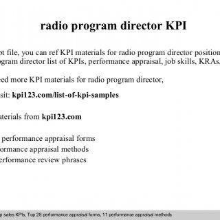 radio program director KPI In this ppt file, you can ref KPI materials for radio program director position such as radio program director list of KPIs, perf. http://slidehot.com/resources/radio-program-director-kpi.55540/