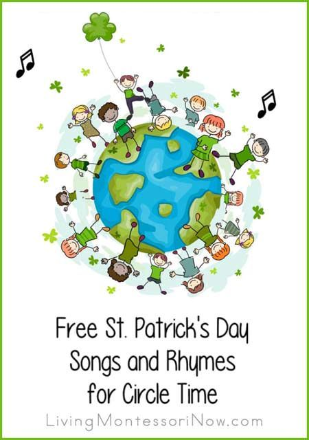 Free St. Patrick's Day Songs and Rhymes for Circle Time - LivingMontessoriNow.com