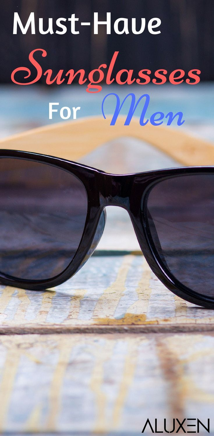 7f75115dcf 10 Best Sunglasses For Men 2018