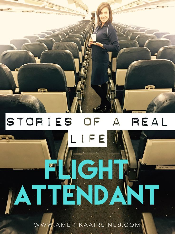 Find Real Stories And Adventures Of A Flight Attendant How To Become