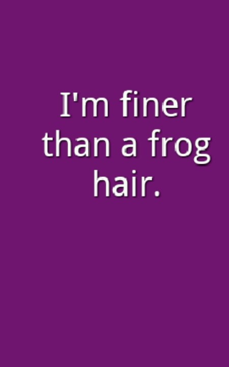 Southern sayings....