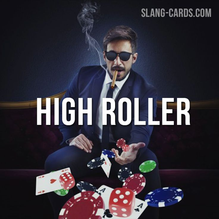 High roller gambling slang dollar bills casino