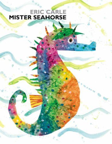 Fathers Day Picture Book - Mister Seahorse by Eric Carle