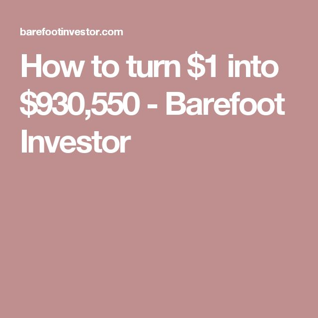 How to turn $1 into $930,550 - Barefoot Investor