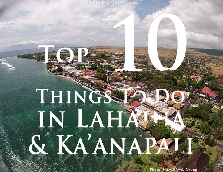 We love Lahaina and Ka'anapali, we promise you will to! Check out this list for top things to do when you visit! #Maui